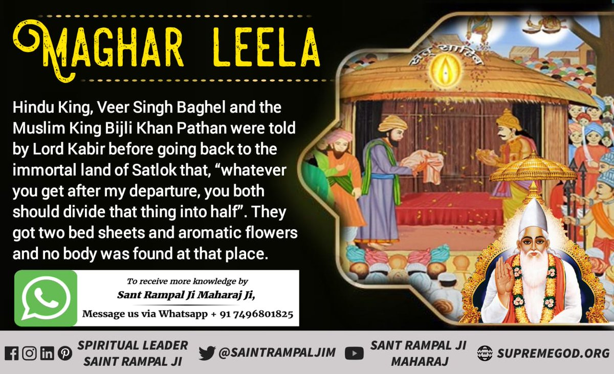 """Hindu King Veer Singh Baghel & the Muslim King Bijli Khan Pathan were told by Lord Kabir before going to Satlok that """"whatever you get after my departure, divide that thing into half"""". They got 2 bedsheets, aromatic flowers & KabirJis body was not found #MagharLeela_Of_GodKabir"""