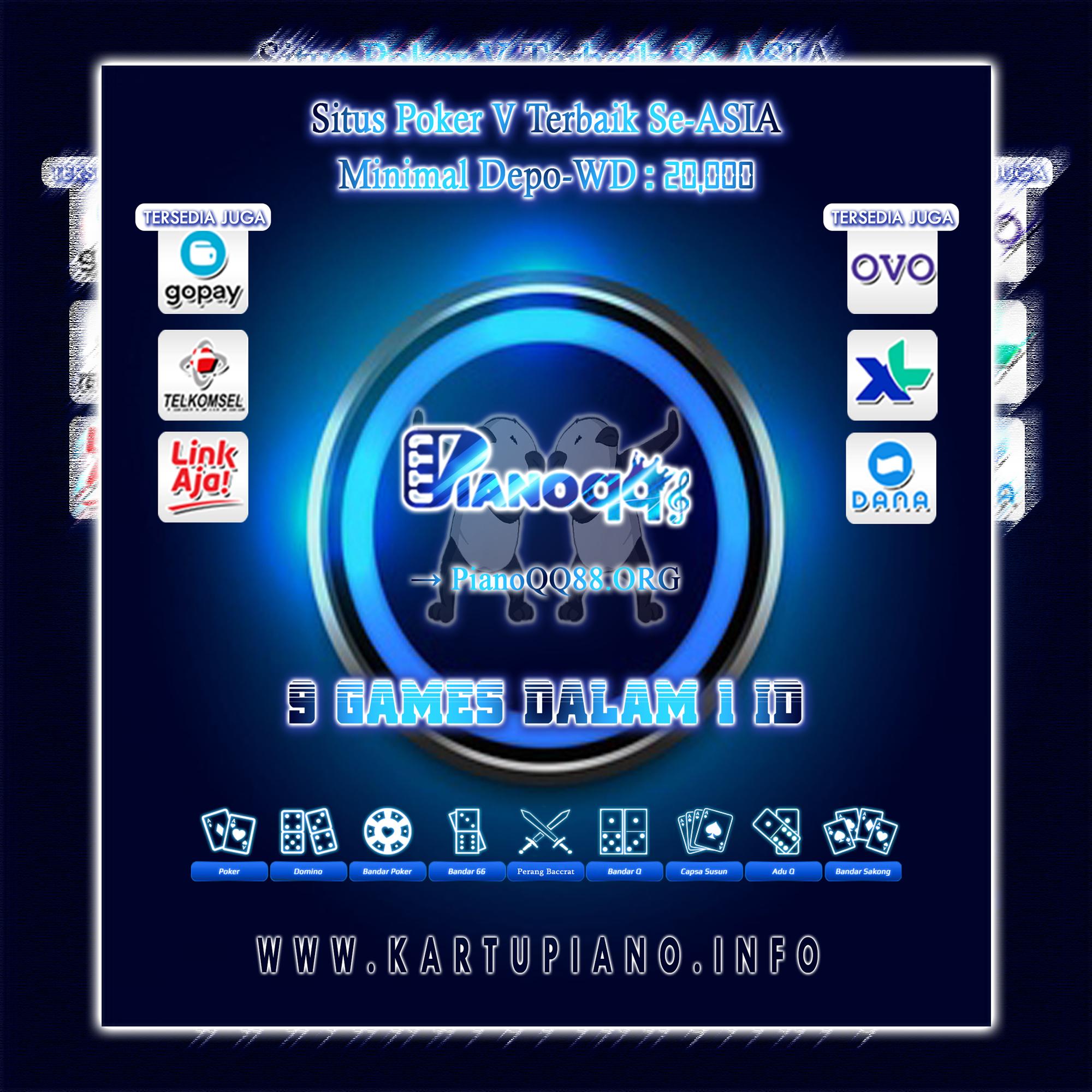 PIANOQQ Situs Judi Online Resmi Dan Terbaik SE-ASIA || 9 GAMES DALAM 1 ID | MIN DEPOSIT DAN WITHDRAW 20 ribu  EZQeGs_U4AA_Xgq?format=jpg&name=large