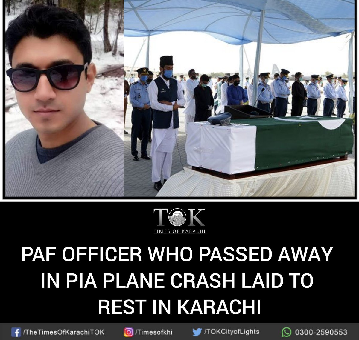 Funeral prayers for Squadron Leader Zain-ul-Arif, who passed away in the #PIAPlaneCrash, were offered at #PAF Base Faisal today - Acc to a statement issued by PAF, Khan was posted at Air HQ Islamabad & was travelling to #Karachi to celebrate Eid-ul-Fitr with his parents. pic.twitter.com/U8feiWD68a
