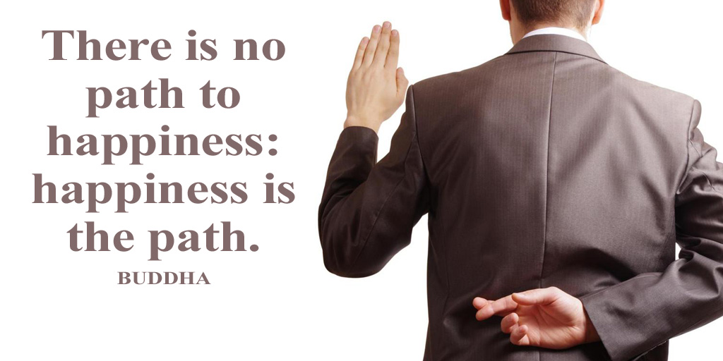 There is no path to happiness: happiness is the path. - Buddha #quote<br>http://pic.twitter.com/xkPeNCMyNI