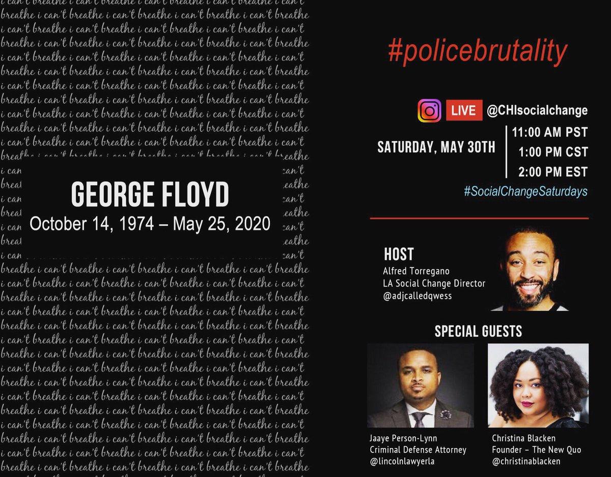 Join a #SocialChangeSaturdays conversation Re #GeorgeFloyd #PoliceBrutality & more TODAY on @instagram LIVE @ 1pm CST  w/HOST  @lasocialchange  Alfred Torregano @aDJcalledQwess   + GUESTS Jaaye Person-Lynn, Esq & Christina Blacken @CBlacken   #SocialChange #JusticeForGeorgeFloydpic.twitter.com/H0oLibAMyJ