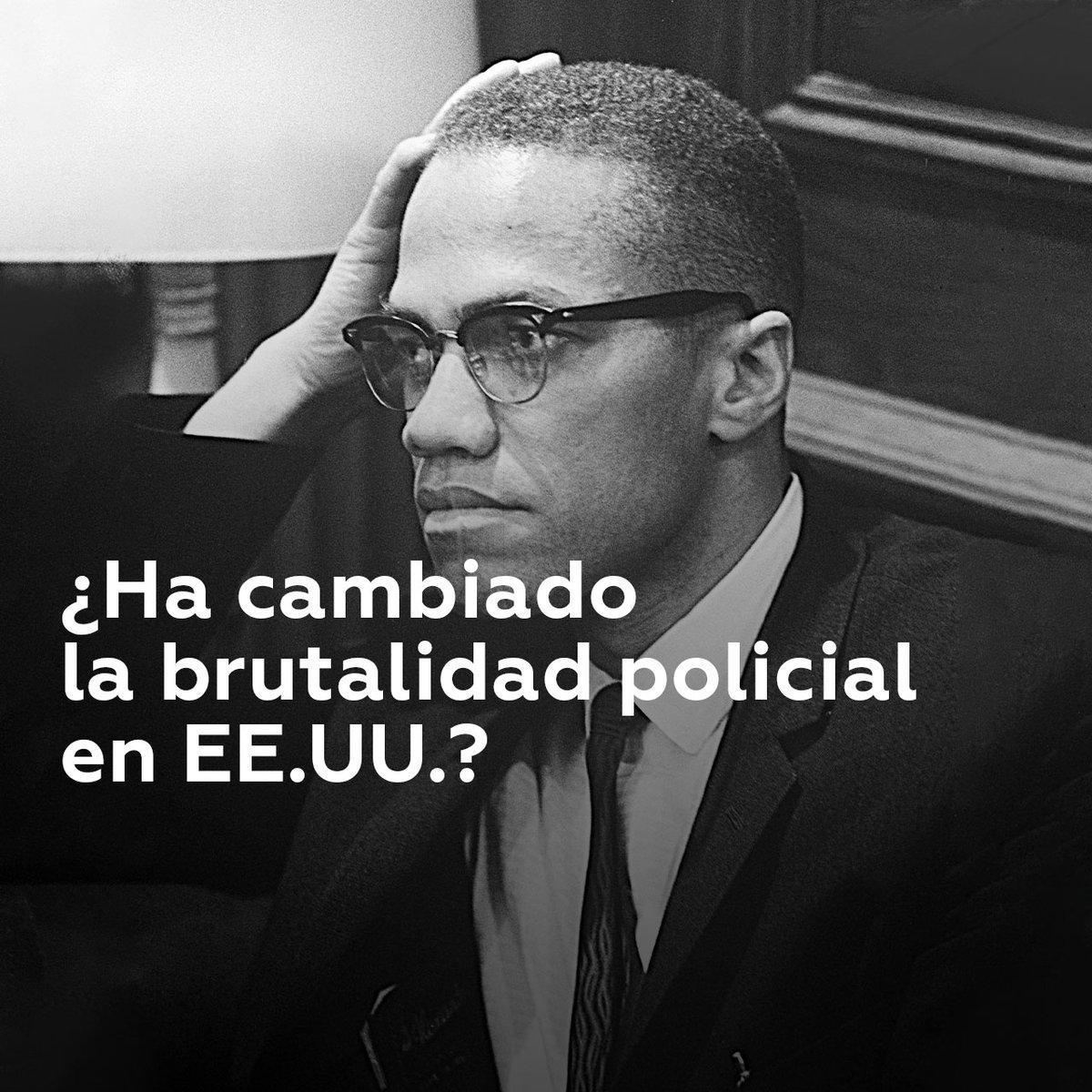 Hace más de 50 años, el activista Malcom X acusaba a la Policía de EE.UU. de maltratar a los afroamericanos. ¿Ha cambiado la situación en ese país?