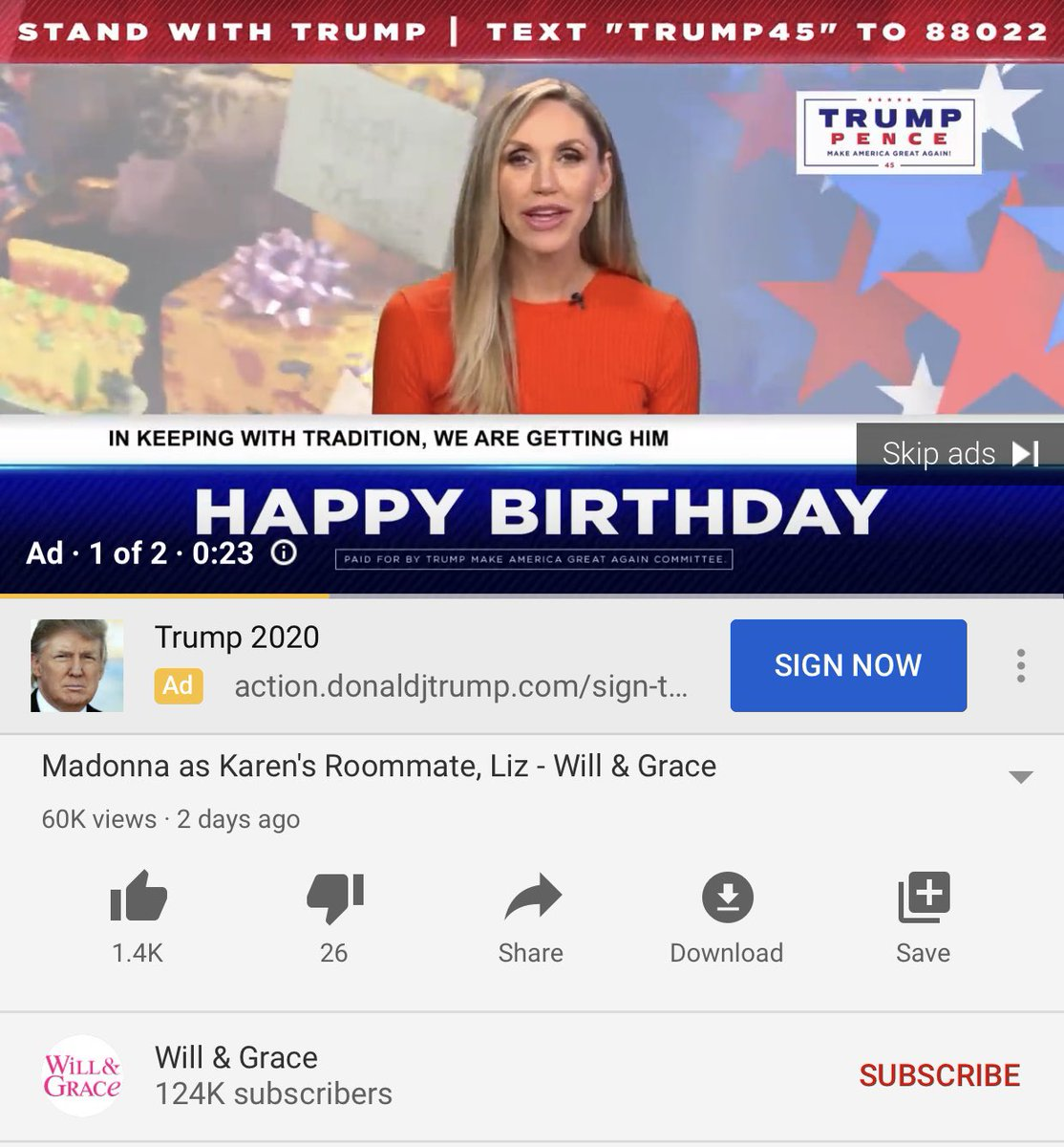 I cannot believe, before watching a clip of @WillAndGrace on YouTube. A Tr*mp commercial came on before it. With Lara Tr*mp asking me to sign his birthday card .... the fuck?! @DebraMessing can we do something about this??? I'm disturbed. <br>http://pic.twitter.com/EoqAV239kz