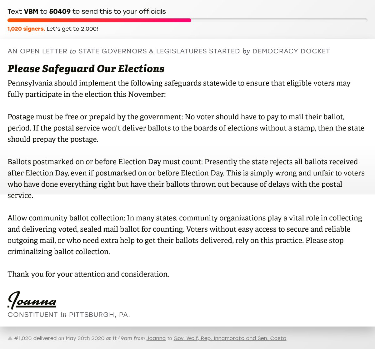 """Support Joanna by signing """"Please Safeguard Our Elections"""" and I'll deliver a copy to your officials: https://twitter.com/messages/compose?recipient_id=835740314006511618&text=VBM…   Last delivered to @GovernorTomWolf, Representative Innamorato and Senator Costa  #PApol #VoteByMailpic.twitter.com/jxsaRduMKZ"""