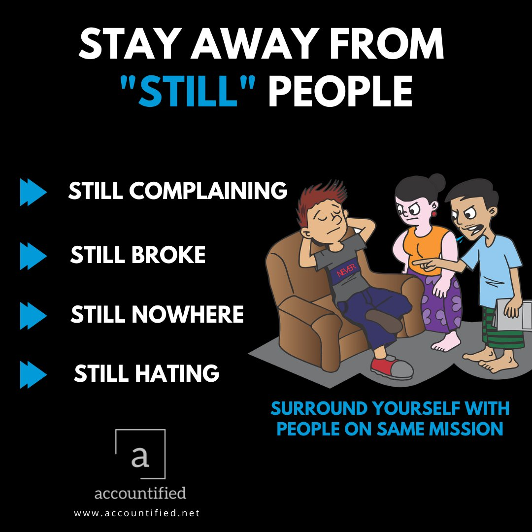 """Stay Away From """"still"""" People Checkout our website for financial help http://accountified.com . . . #business #marketing #success #motivation #money #love #smallbusiness #inspiration #work #instagood #lifestyle #design #mindset #instagram #goals #investment #lifepic.twitter.com/8cPvcIRlHa"""
