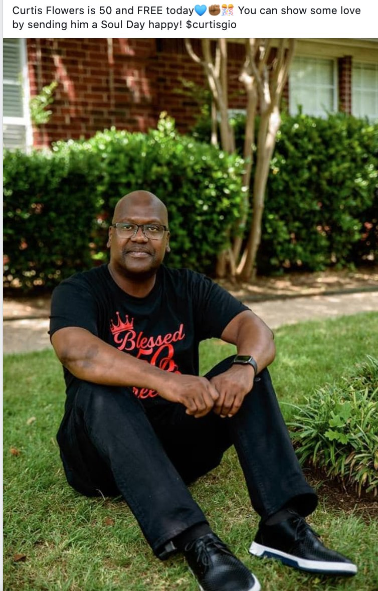 Curtis Flowers, who served 23 years on death row and was tried six times in Mississippi for a crime hes always maintained innocence in, is celebrating his 50th birthday as a (nearly) free man. Friends in Greenwood are sharing his Cash app info in case anyone wants to bless him