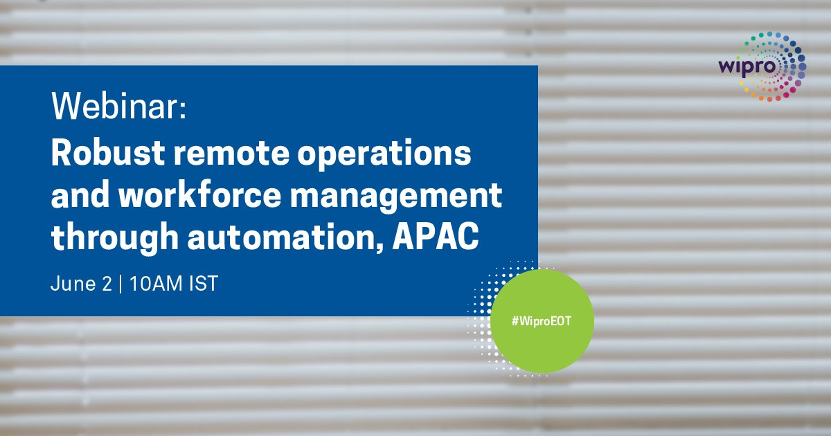 Join Wipro Limited VP @somit_kapoor  on June 2 and learn how to craft effective #WFH strategies for your organization. RSVP:   #WiproVirtual #NavigatingDisruption #COVID19 #RemoteWork