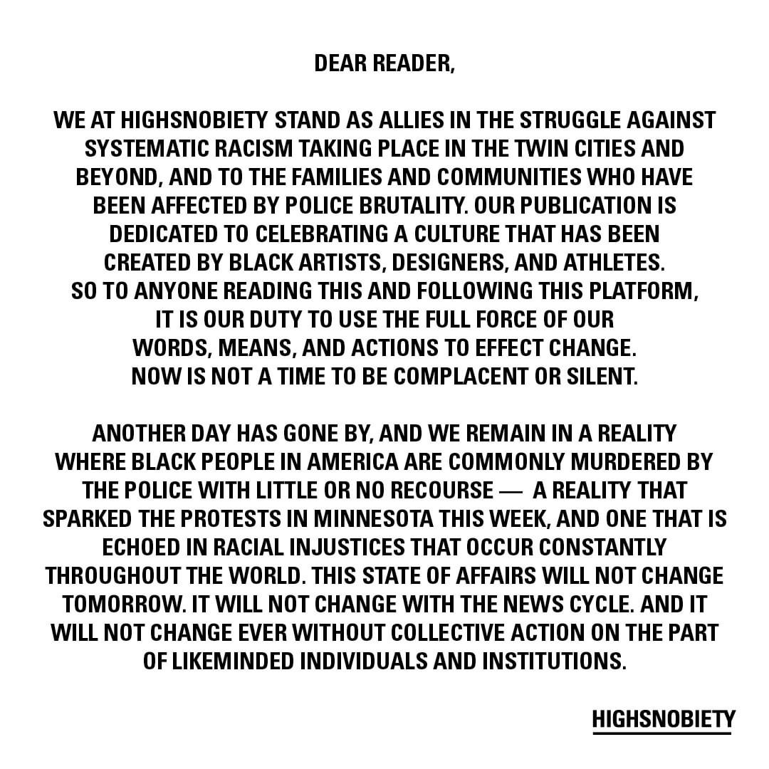 It's telling isn't it? Such a disservice to their avid readers and supporters to be silent right now.   I love the intentional approach that @highsnobiety has taken with their content. Even using their platform to spotlight small Black-owned streetwear brands.pic.twitter.com/P8R55FrfPW