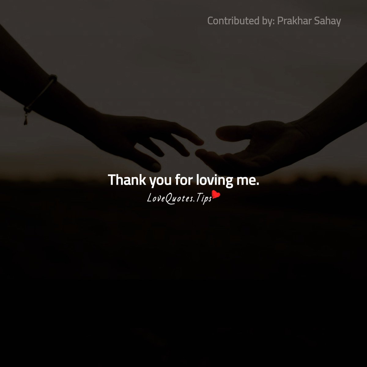 Thank you for loving me. #LoveQuotes pic.twitter.com/Mf0FAwg6b8