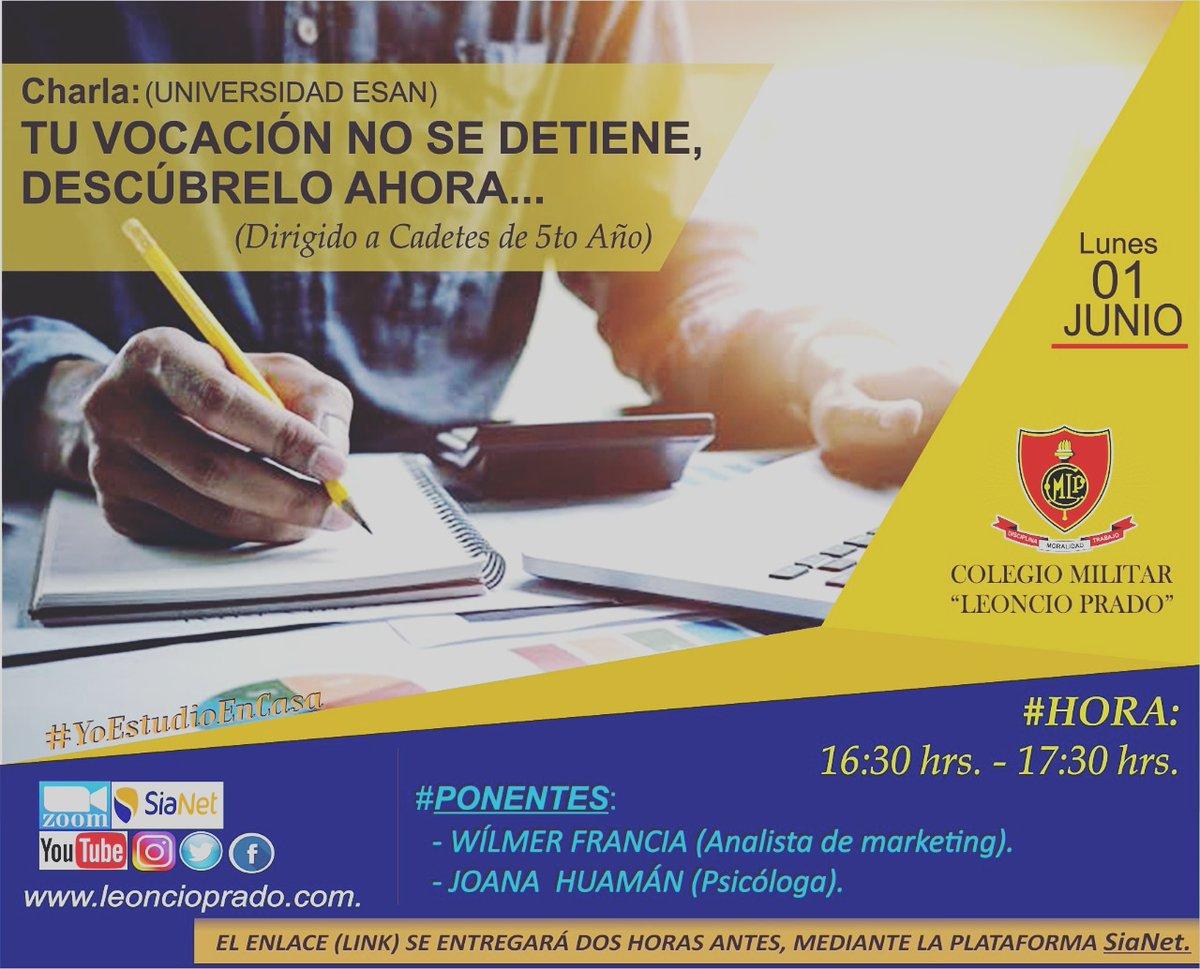 📢#CharlaVirtual - #UniversidadESAN👨💻💻 #Tema: TU VOCACIÓN NO SE DETIENE ,DESCÚBRELO AHORA  #Dirigido a los #Estudiantes #Cadetes de 5to año de secundaria #YoEstudioEnCasa📚 #JuntosPorLaExcelenciaEducativa #DisciplinaMoralidadYTrabajo🇵🇪 https://t.co/Zl8WmI3QKm
