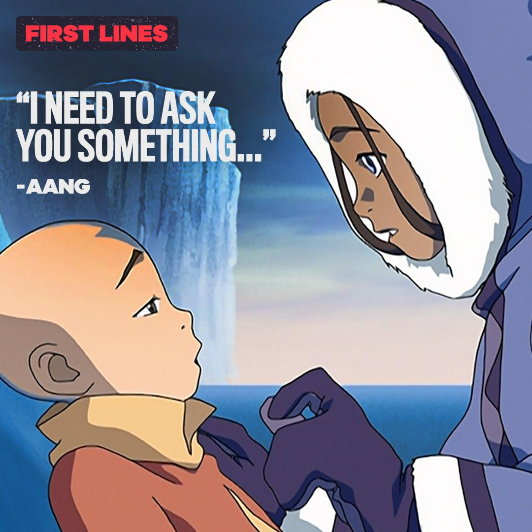 first lines from some of the Avatar: The Last Airbender characters