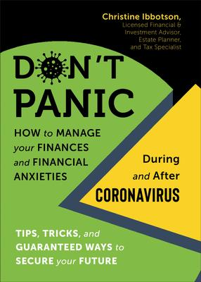 Don't Panic! How to Manage your Finances & Financial Anxieties--During and After Coronavirus: Tips, tricks, & guaranteed ways to secure your future by Christine Ibbotson- Author is in-store now! @NimbusPub #CanLit http://tidewaterbooks.ca  #ReadIndie #ThinkIndie #ShopIndie pic.twitter.com/XPdqyhjVqT