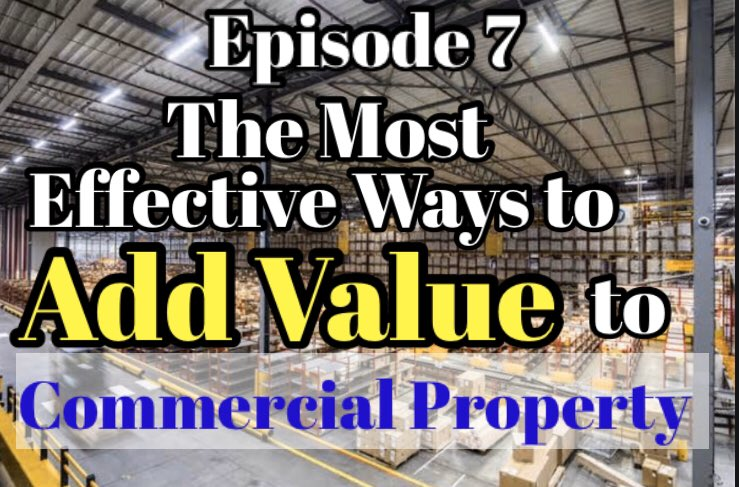 Do you want to force value onto your Commercial Property? In Episode 7 Chris Lang shares The Most Effective Ways to Add Value. https://t.co/ww4jUy7yFW #commercialproperty #commercialrealestate #podcasts https://t.co/sN0QFAxgsu