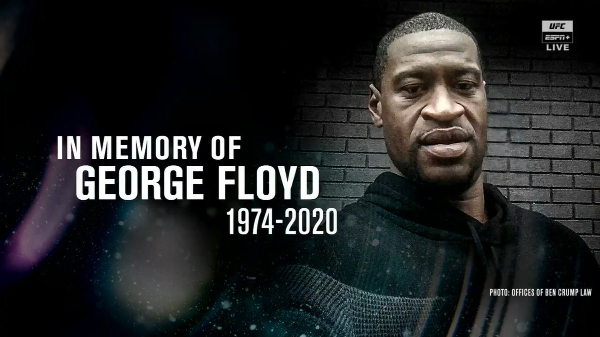 UFC opened the #UFCVegas main card broadcast with a graphic honoring the memory of George Floyd.