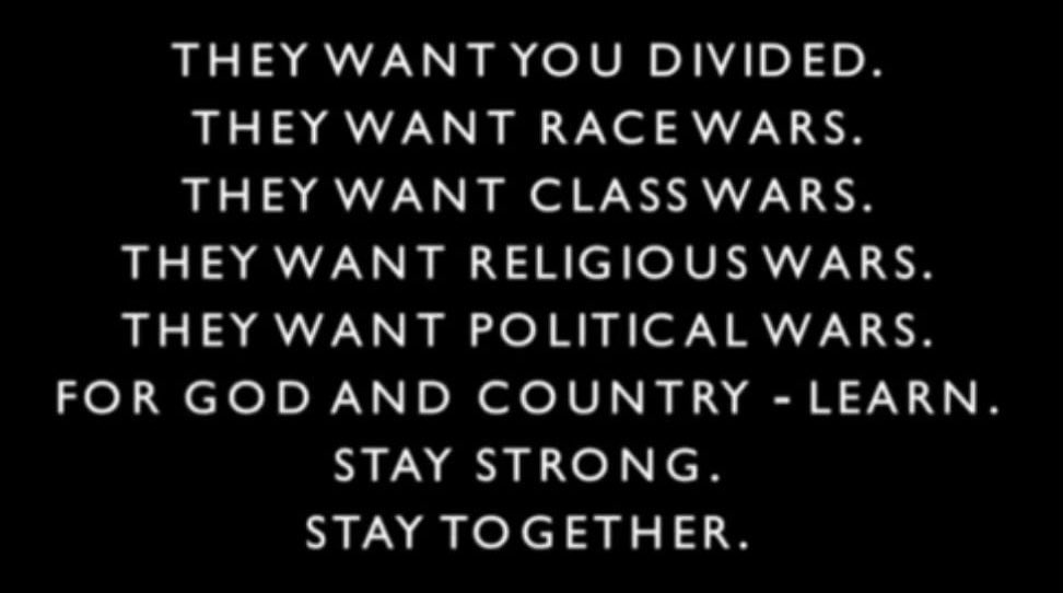 Q Post #4355: They want you divided and fighting each other, united we will defeat them.   #WWG1WGA <br>http://pic.twitter.com/nQBexgUOzE