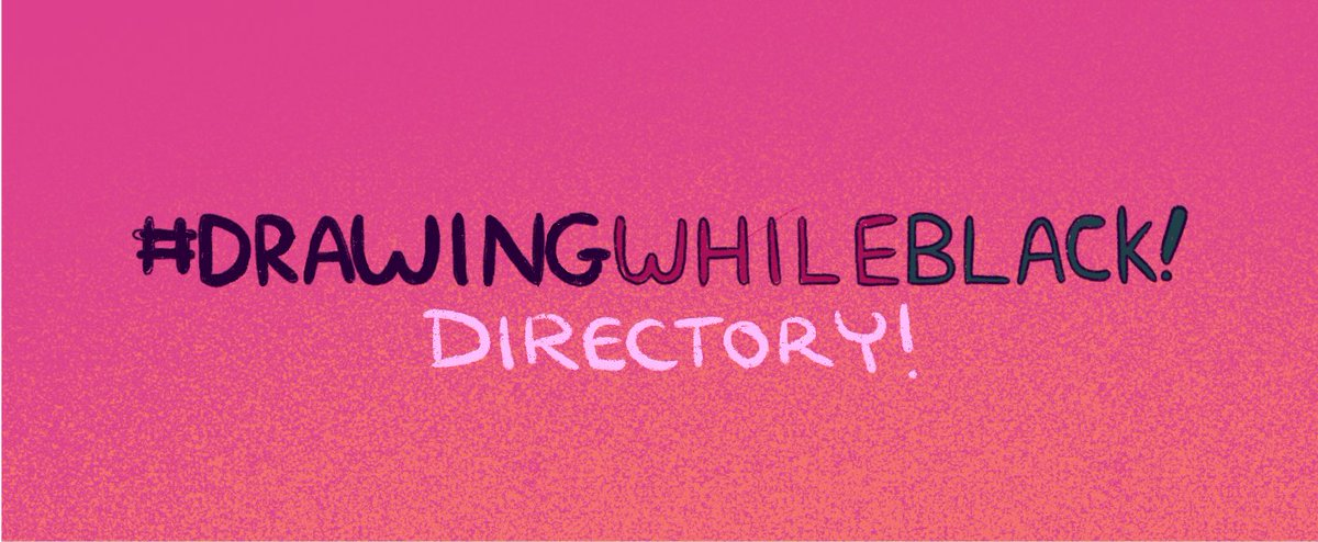 [RT are appeciated] the #drawingwhileblack directory is now updated !✨ This is a great resource to find a black artists in fields like Illustration,Animation, Graphic Design, Comics,etc! please check it out!docs.google.com/spreadsheets/d…