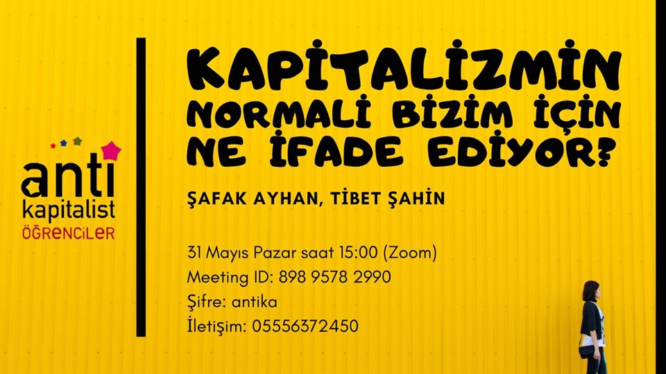 "Hatırlatma: ""Kapitalizmin normali bizim için ne ifade ediyor? toplantımız 15:00'te başlayacak.  Katılmak için Zoom bilgileri:  Meeting ID: 898 9578 2990 Şifre: antika  Link: https://t.co/IJC2wTTcdA https://t.co/DOt5nuZj4C"