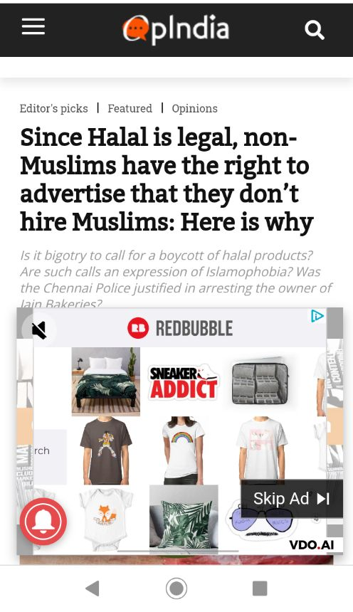 Hi @RedBubble - were sure this was unintentional but your advert has been appearing on this toxic website via the @VDO_AI video platform - will you be taking action to address this? opindia.com/2020/05/since-… #StartSpreadingLove #StopFundingHate
