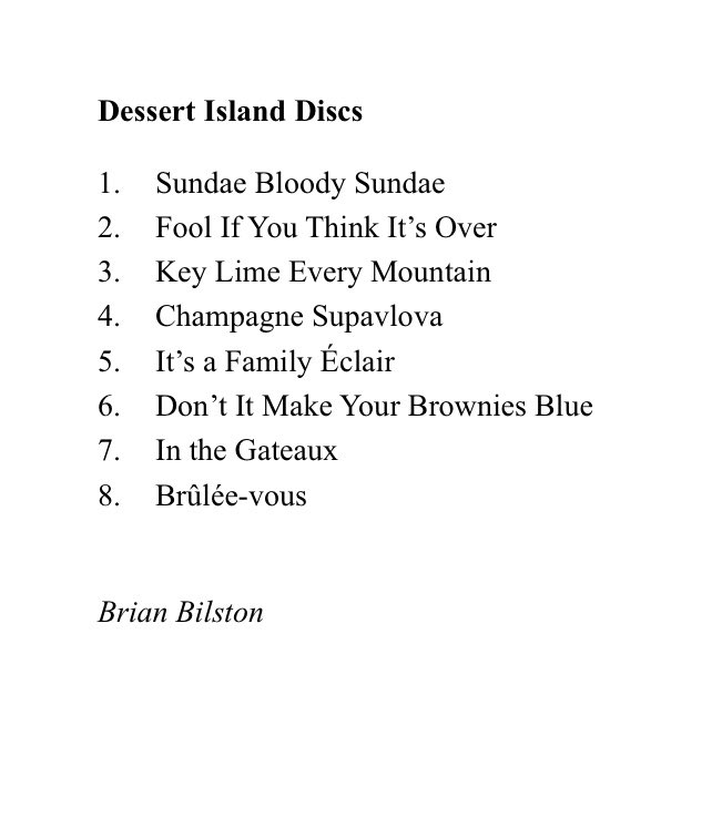 Today's poem takes the form of a list of my favourite dessert island discs.