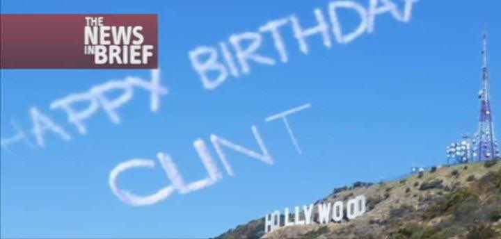 Clint Eastwood is 90 today.  Wonder if anyone has hired a skywriter to wish him a happy birthday again... https://t.co/6miXLYUN1i