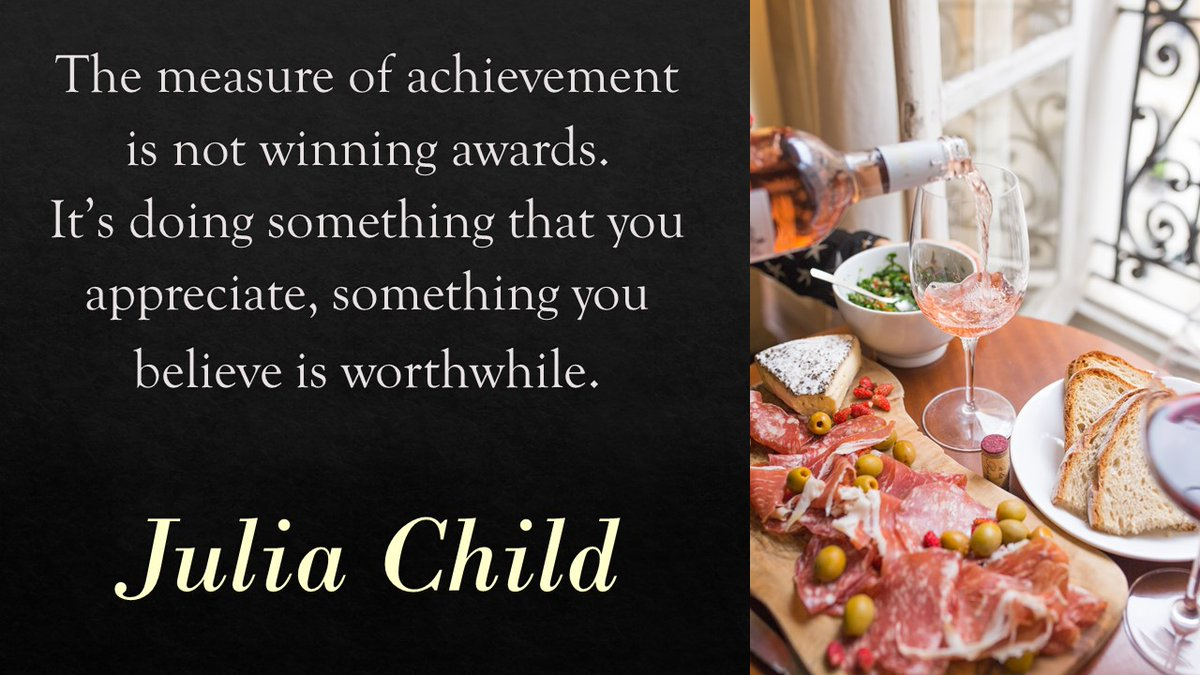 The measure of achievement is not winning awards. It's doing something that you appreciate, something you believe is worthwhile. #JuliaChild #BusinessIntelligence #leader #Accounting #audit #ThinkBIGSundayWithMarsha  #technology #fintech #QOTD #WomenLeaders #WomeninBusiness pic.twitter.com/SZw2UH85w1