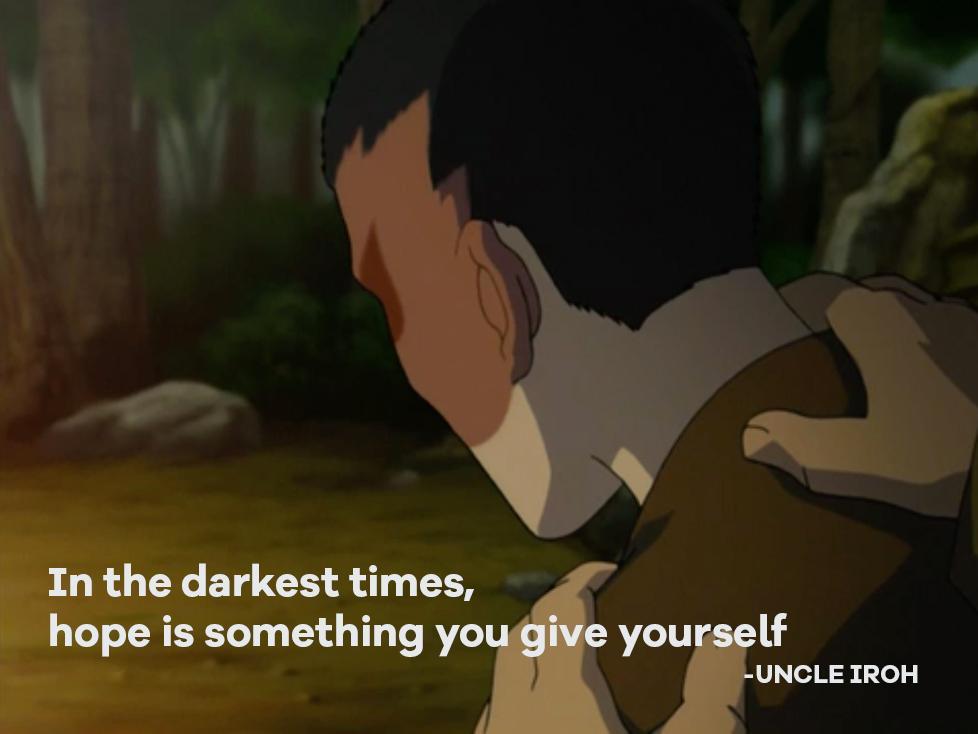 Uncle Iroh always had the best wisdom ❤️