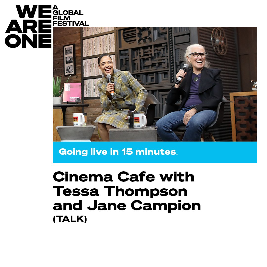 LIVE IN 15 MINUTES: Cinema Cafe with Tessa Thompson & Jane Campion, curated by @sundancefest, is almost here at #WeAreOne! Tune in now so you don't miss a second: https://bit.ly/3gKY4btpic.twitter.com/ApkV2Ch2oL