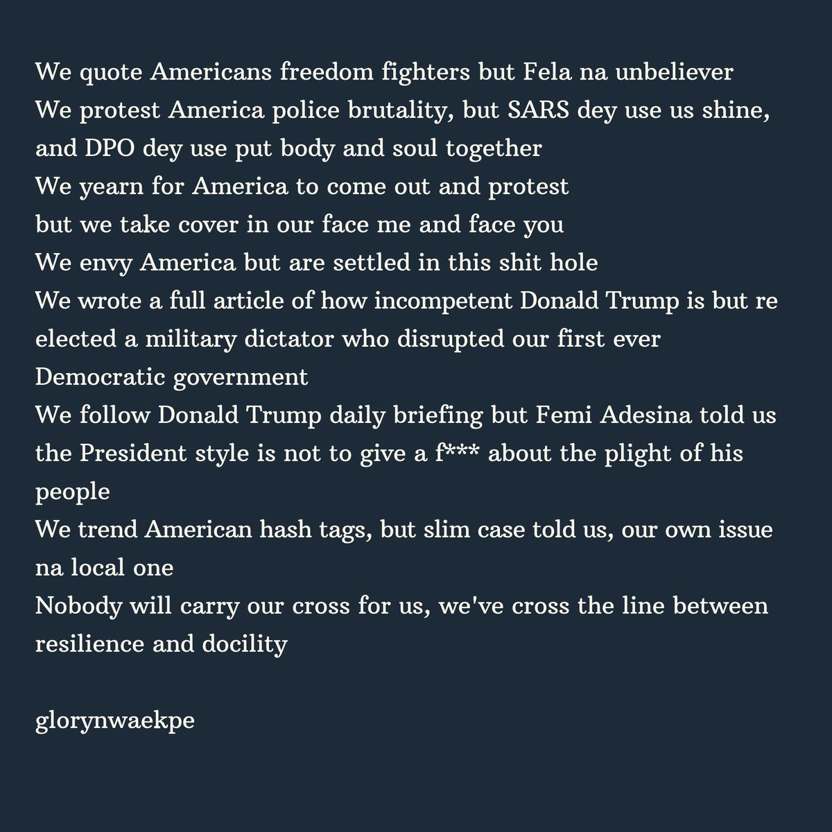 We quote Americans freedom fighters but Fela na unbeliever  We protest America police brutality but SARS dey use us shine and DPO dey use us put body and soul together  We envy America but are settled in this shit hole  #WeAreTired Nigeria #JusticeForUwa #JusticeForTina #EndSARSpic.twitter.com/v25grt7aik