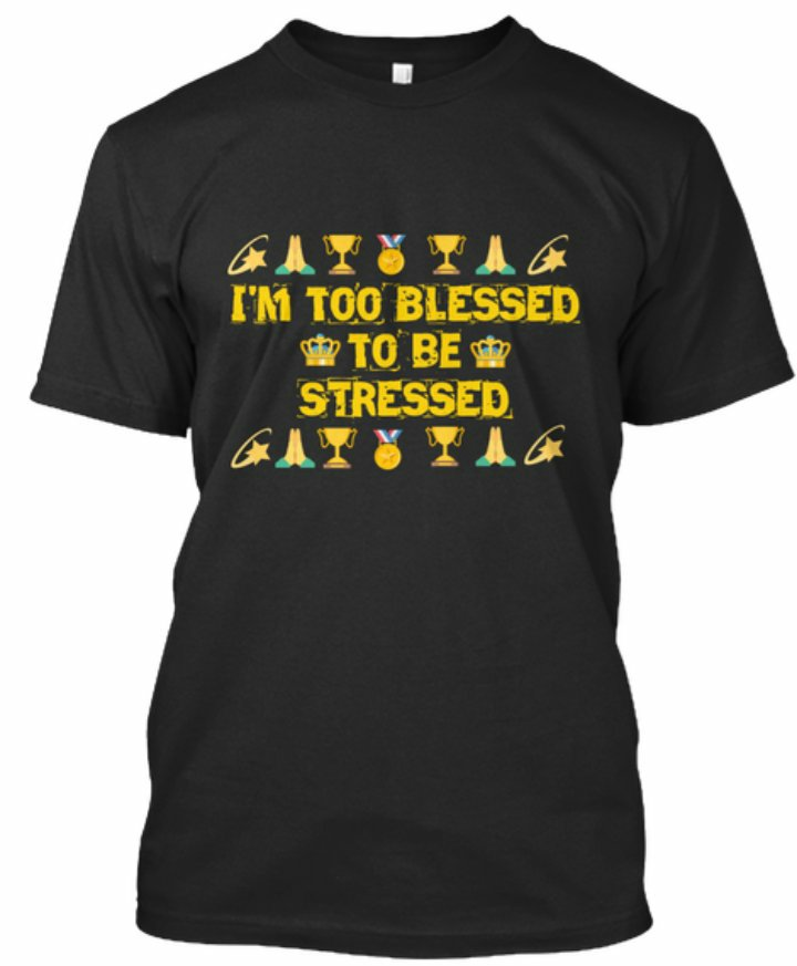 """Stop focusing on how stressed you are and remember how blessed you are. DM us to order a """"Too BLESSED to be STRESSED"""" t-shirt #stress #anxiety #psychiatry #mentalabuse #mentalillness #depression #mentalhealth #addiction #suicide #bipolar #therapy #ifb #mentalhealthmatters #ptsdpic.twitter.com/uDTQ3BXqQZ"""
