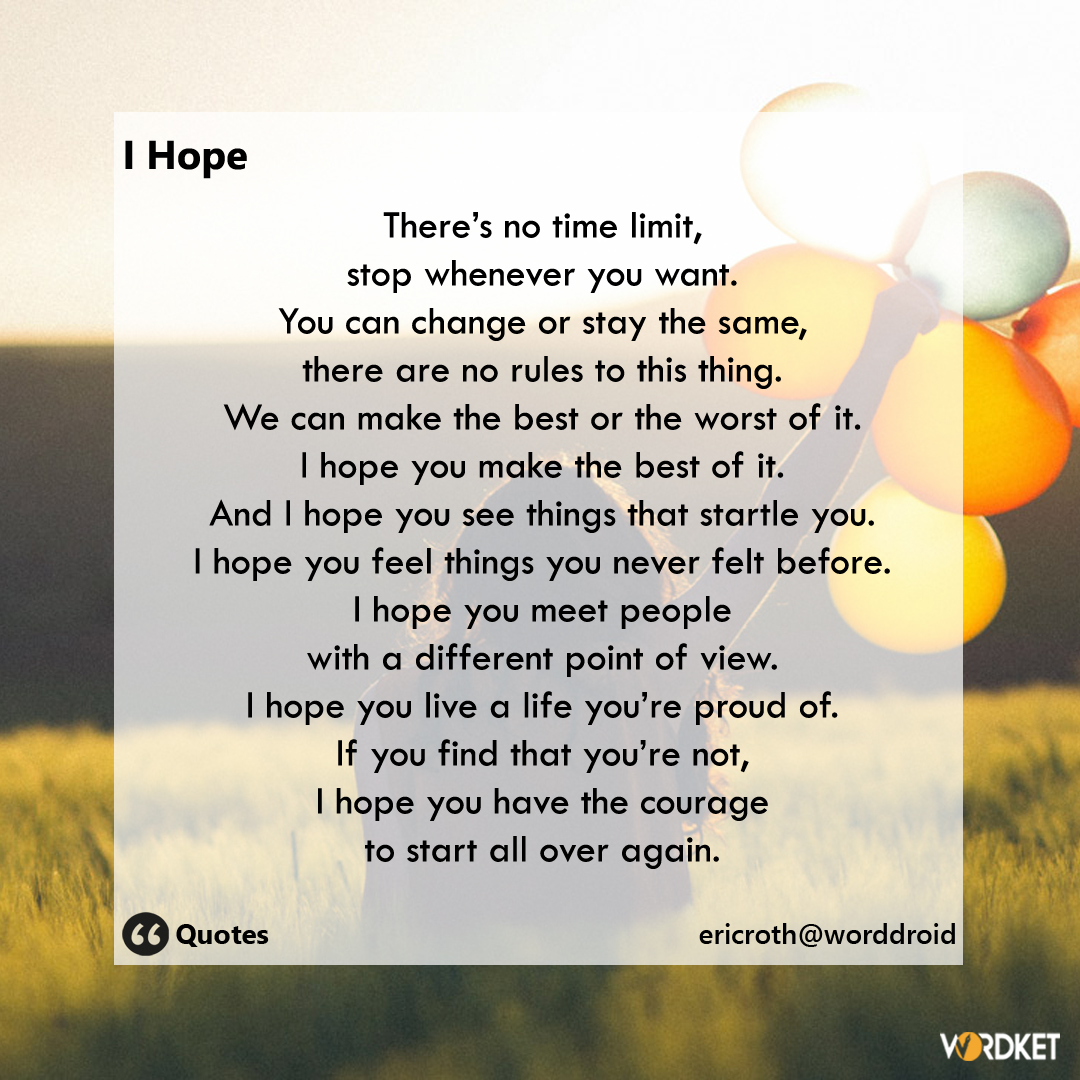 I Hope | Read More : https://t.co/hvGoPTnDRm   #wordket #blogs #quotes #wisdom #words #courage #dreams #ericroth #goals #hope #life #live #people #quotes #startagain #stay #success #time #win #liveyourlife  via @wordketcircle https://t.co/uIH5YjxAlZ