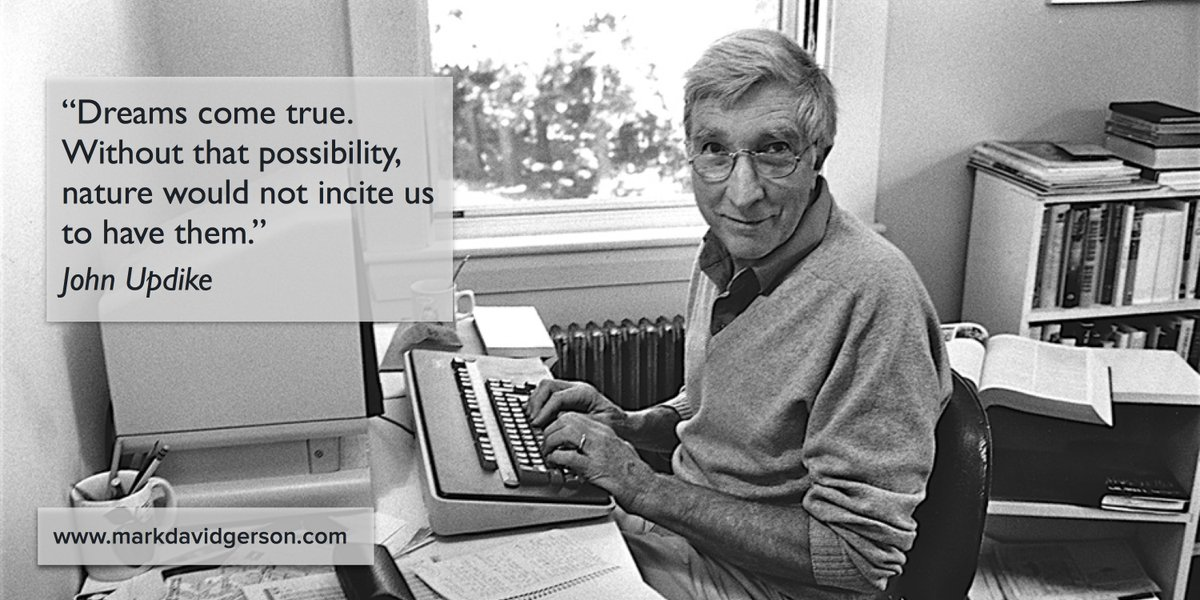 """""""Dreams come true. Without that possibility nature would not incite us to have them."""" -John Updike #dreams #quote https://t.co/EyMtdGPNsS"""