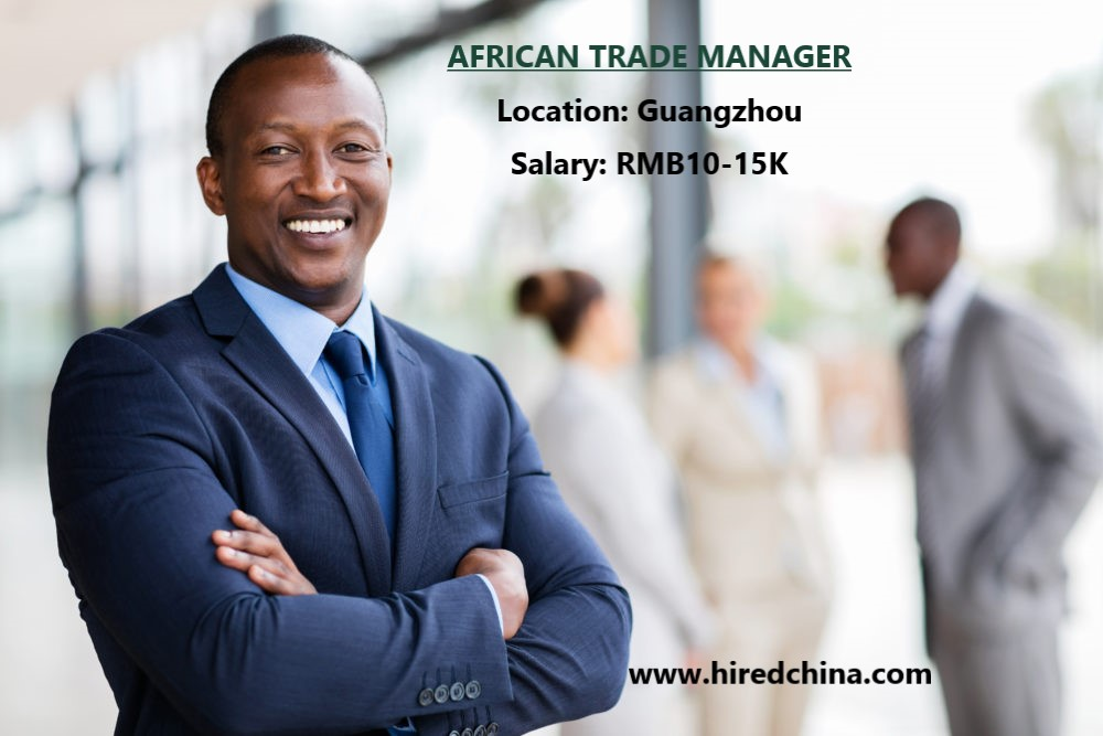 Position: #Trade Manager #African only) Salary: RMB10-15K Location: #Guangzhou,China Job link (Free Registration & Apply): https://t.co/PPG2AQyxnq Email: service@hiredchina.com Contact wechat: GICfive5  #jobs #Expats #Foreigner #Guangzhou #Hiredchina #GICexpat  #trade #African https://t.co/sBEtMt854D