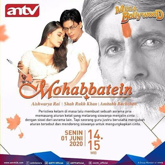#MegaBollywoodANTV  #Mohabbatein  Senin,01 Juni 2020 pkl:14;15 WIB Dibintangi: @iamsrk  @SrBachchan  -Aishwaryaraibachchan pic.twitter.com/fKdiWD0AfG