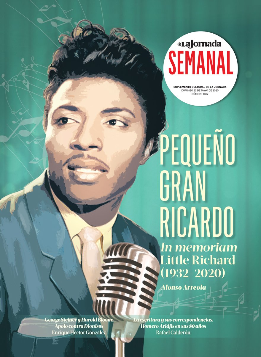 Hoy en @LaSemanal rendimos homenaje a uno de los grandes del rockn roll, Richard Wayne Penniman, mejor conocido como Little Richard, recién fallecido a los 82 años. Lee el nuevo número aquí → bit.ly/3cf7zff