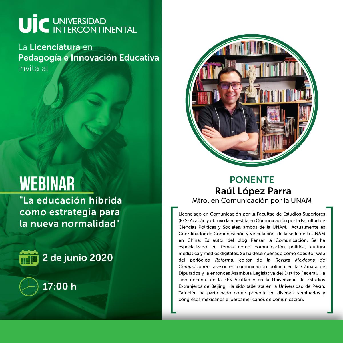 rt @uicmx: #Webinar: La educación híbrida como estrategia para la nueva normalidad 2 de junio – 17:00 h #Pedagogía Regístrate sin costo: