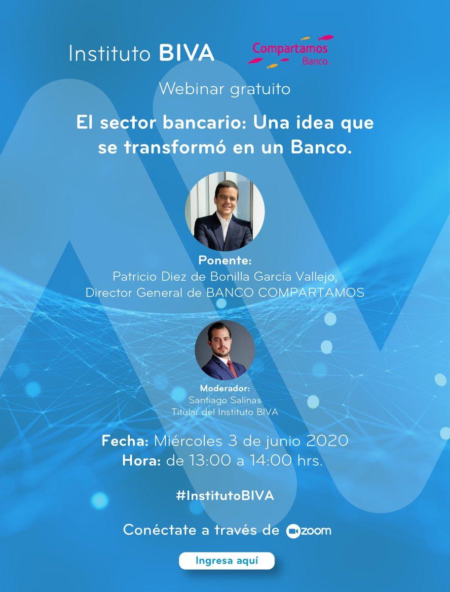 El miércoles 3 de junio no te pierdas el próximo #webinar del #InstitutoBIVA «El sector bancario: Una idea que se transformó en un banco» con la participación de Patricio Diez de Bonilla, Director General de @CompartamosBanc. ¡No faltes! Regístrate en: bit.ly/webinarIB10