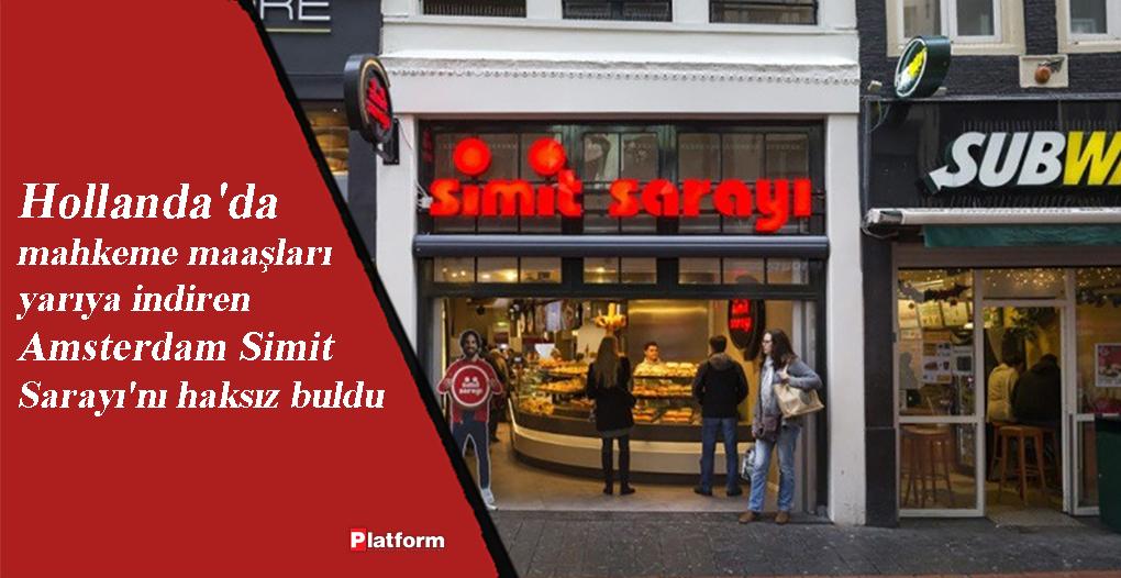 Hollanda'da mahkeme maaşları yarıya indiren Amsterdam Simit Sarayı'nı haksız buldu  #Hollanda #Amsterdam #SimitSarayi  https://www.platformdergisi.com/yazi/haberler/29835/hollandada-mahkeme-maaslari-yariya-indiren-amsterdam-simit-sarayini-haksiz-buldu#.XtQgOTozbD4…pic.twitter.com/pL1LUWOsqF