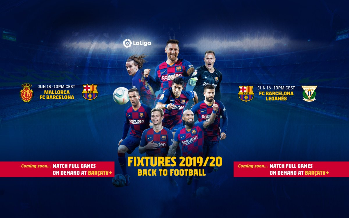 🗓 | Re-Open your Diary, 🔴 Mallorca vs Barcelona, June 13- 10PM CEST 🔵 Barcelona vs Leganes, June 16- 10PM CEST