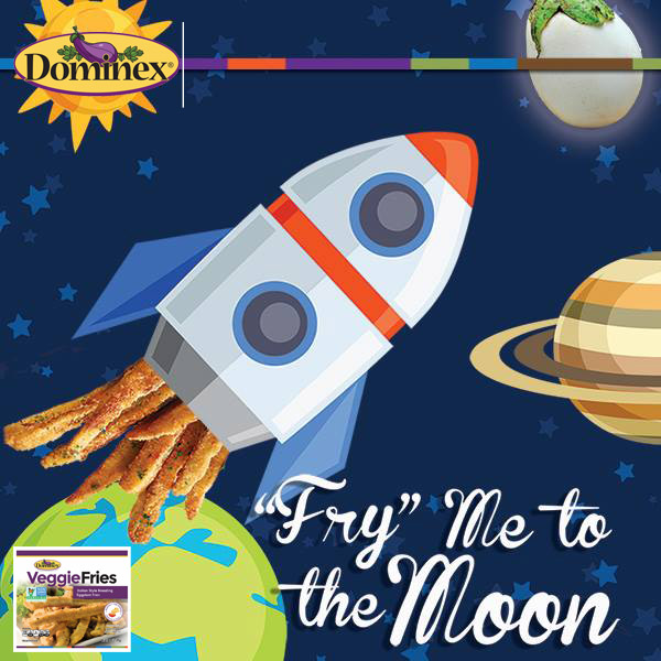 """Congrats @SpaceX on your successful mission! Our #Dominex Eggplant Fries will """"Fry You To The Moon """" too! Sticks of eggplant coated in a light Italian breading deliver a flavor that is out of this world. Find where to buy at https://t.co/3G0P3adf1L * #Vegetarian #VeggieFries https://t.co/aXQLYNqLeL"""