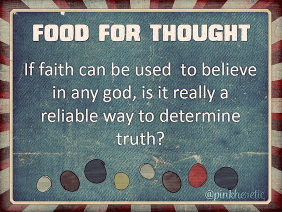 If faith can be used to believe in any god, is it really a reliable way to determine truth? #think #atheist #religion #creationism #foodforthoughtpic.twitter.com/WV95mccC6l