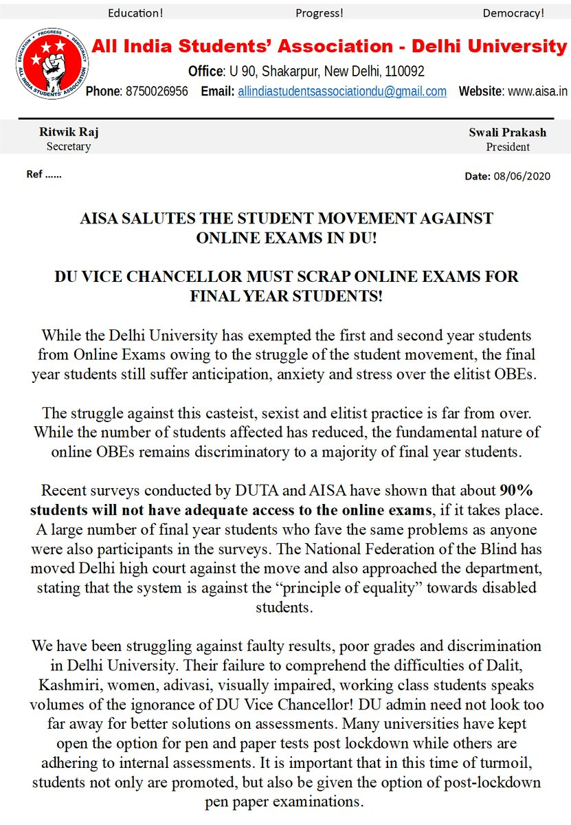AISA SALUTES THE STUDENT MOVEMENT AGAINST ONLINE EXAMS IN DU! DU VICE CHANCELLOR MUST SCRAP ONLINE EXAMS FOR FINAL YEAR STUDENTS! AISA resolves to fight tooth and nail for inclusive assessment in Delhi University and all over India. #DUAgainstOnlineExams #DUAgainstOBE