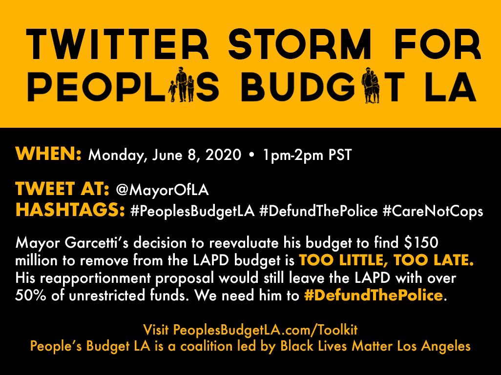 Los Angeles, we have 2 calls to action today 1. Participate in the twitter storm from 1-2 (check out ) & 2. Call into the Budget Finance Committee to give public comment about the budget! Let's be about that action both in person & online   #DefundThePolice