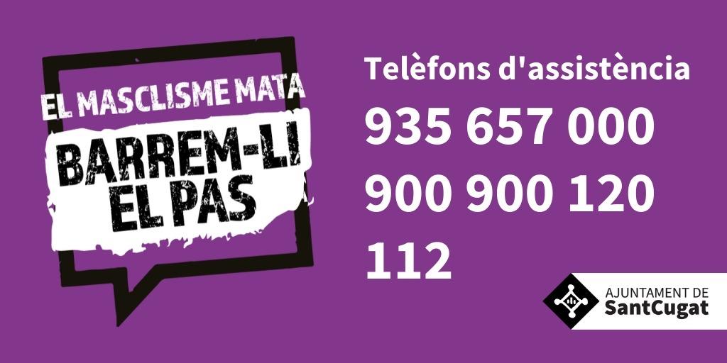 Si vius o veus algun cas de violència masclista. Truca'ns!  ☎️ 93.565.70.00 📱 900.900.120 📞 112  #ElMasclismeMata #SantCugat