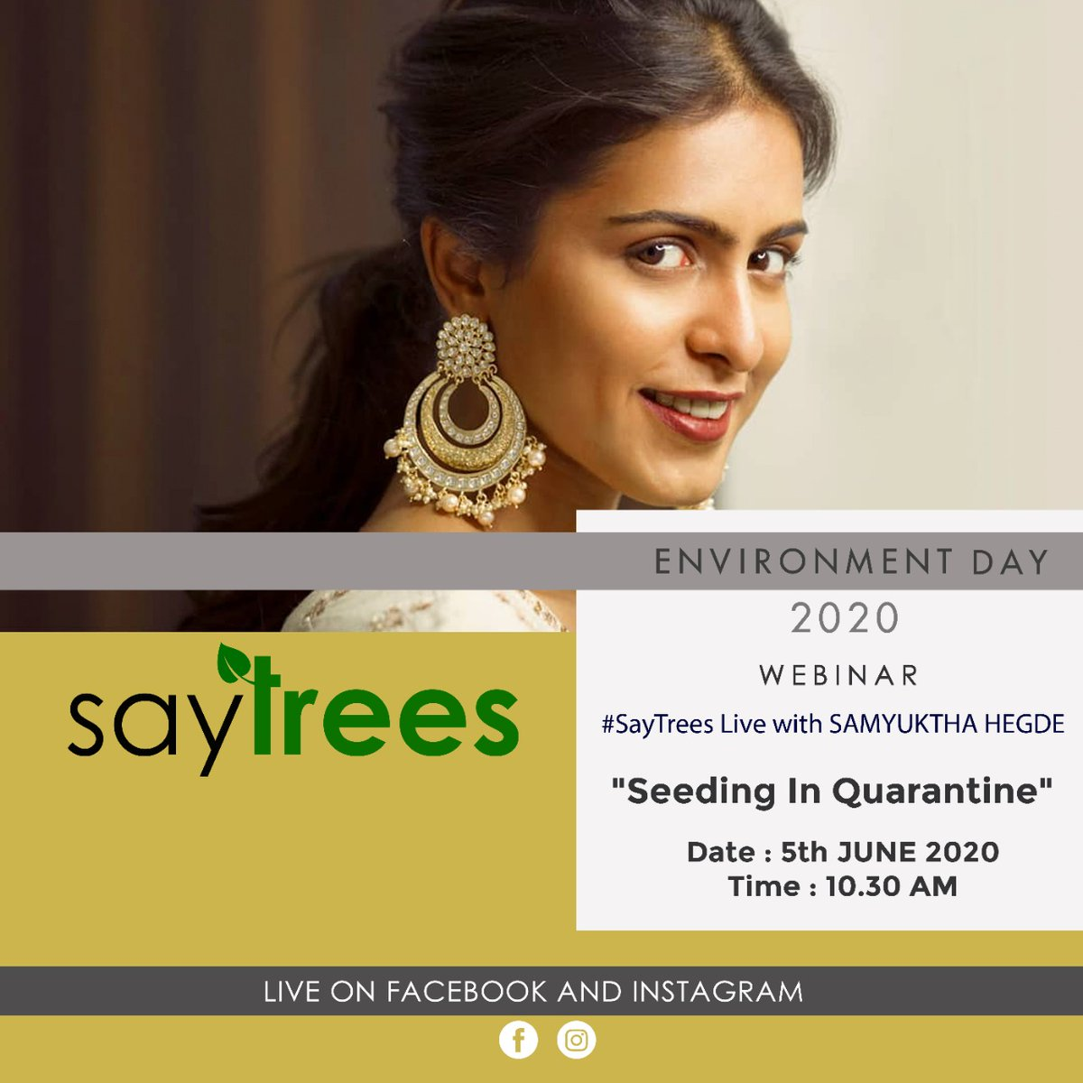 Catch @SamyukthaHegde live on #WorldEnvironmentDay2020 Showing how to utilise this time by sowing a seed in biodegradable pots and nurturing them into saplings Join us in this movement #SeedingInQuarantine this June 5 at 10:30 am to increase the green cover & fight climate change https://t.co/VxqJXiphUN