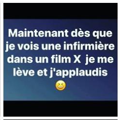 MAINTENANT, DÈS QUE JE VOIS UNE INFIRMIÈRE DANS UN FILM X, JE ME LÈVE ET J'APPLAUDIS   #french confinement #lockdown effect #sanità #Cinema #x