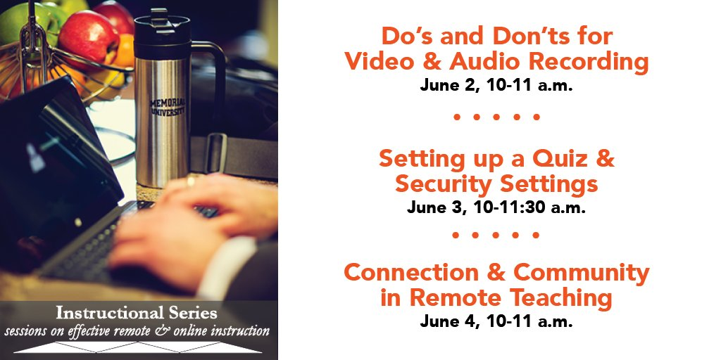 This week in our Instructional Series sessions for @MemorialU instructors: Do's & Don'ts for Video & Audio Recording (Tues), Setting up a Quiz & Security Settings (Weds), and Connection & Community in Remote Teaching (Thurs). Learn more and register: blog.citl.mun.ca/technologyreso…