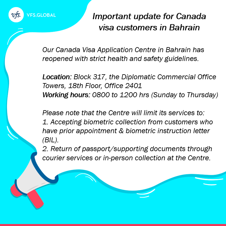 Vfs Global On Twitter For The Kind Attention Of Our Canada Visa Customers In Bahrain Our Canada Visa Application Centre Has Reopened With Strict Health And Safety Guidelines In Place For Any
