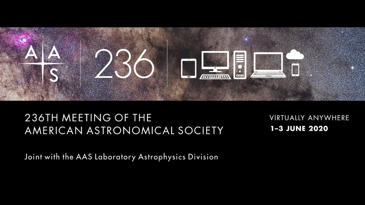 Want to hear about whats going on at #AAS236? Follow along as @astrobites and @AASNova bring you updates all week! aasnova.org/2020/06/01/aas…