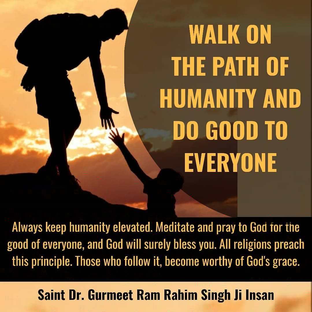 Either people are good to you or not, never let yourself down remember humanity at every step and help people . #MondayMotivation #SaintRamRahimJi #SaintDrMSGpic.twitter.com/tsYYFctSLK
