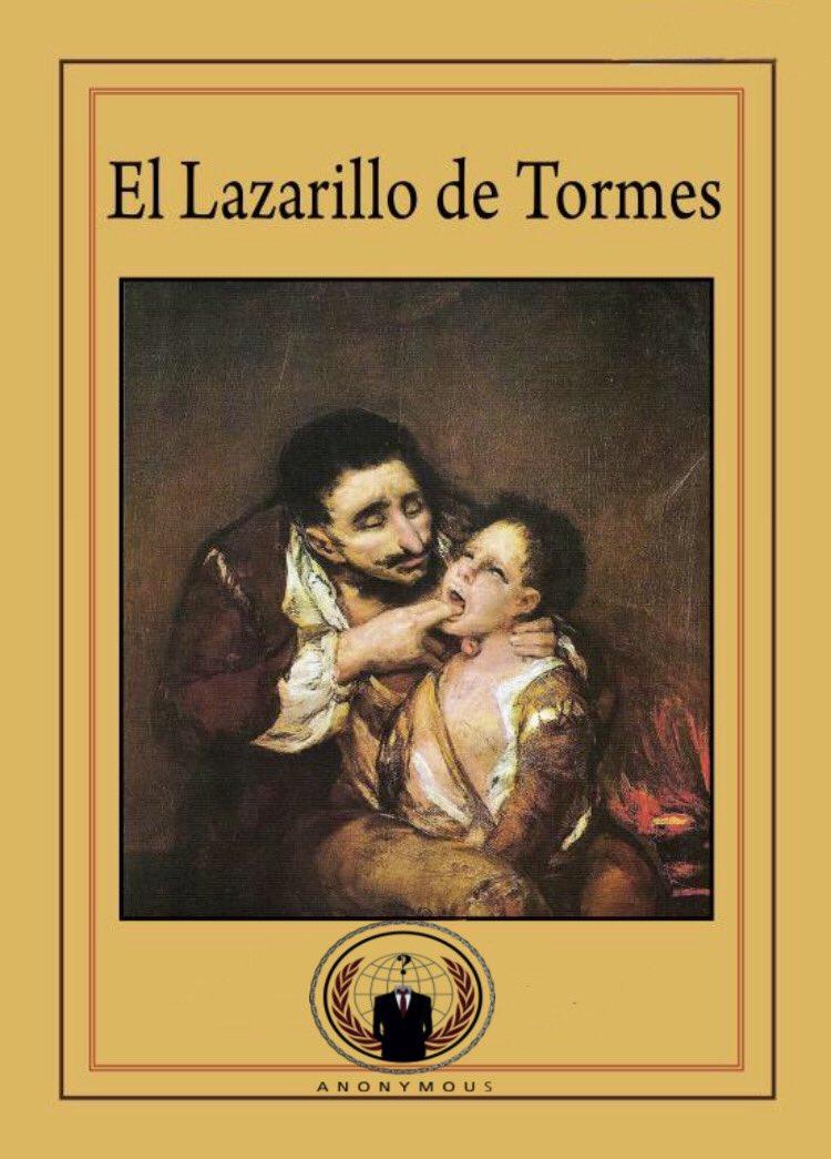 A estas alturas de la vida, entiendo que todo el mundo sabrá que el autor de El Lazarillo de Tormes, es  Anonymous. ¿Verdad?🤔 https://t.co/4FDpVl3zny